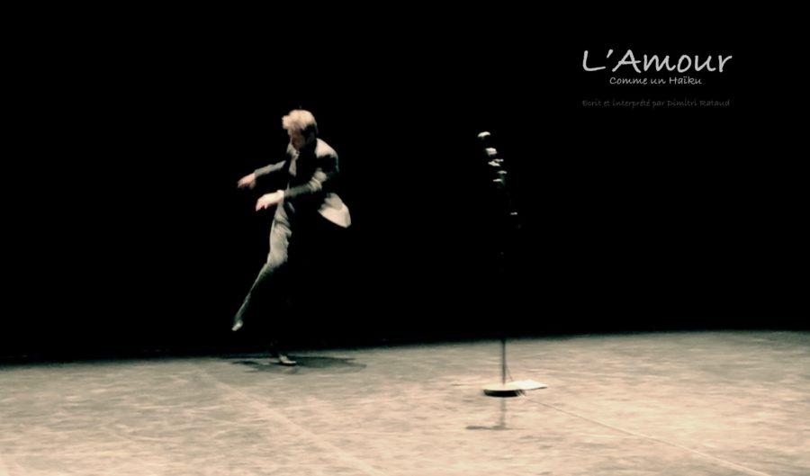 Dimitri Rataud, L'Amour comme un haïku, Théâtre de la Reine Blanche, 2019